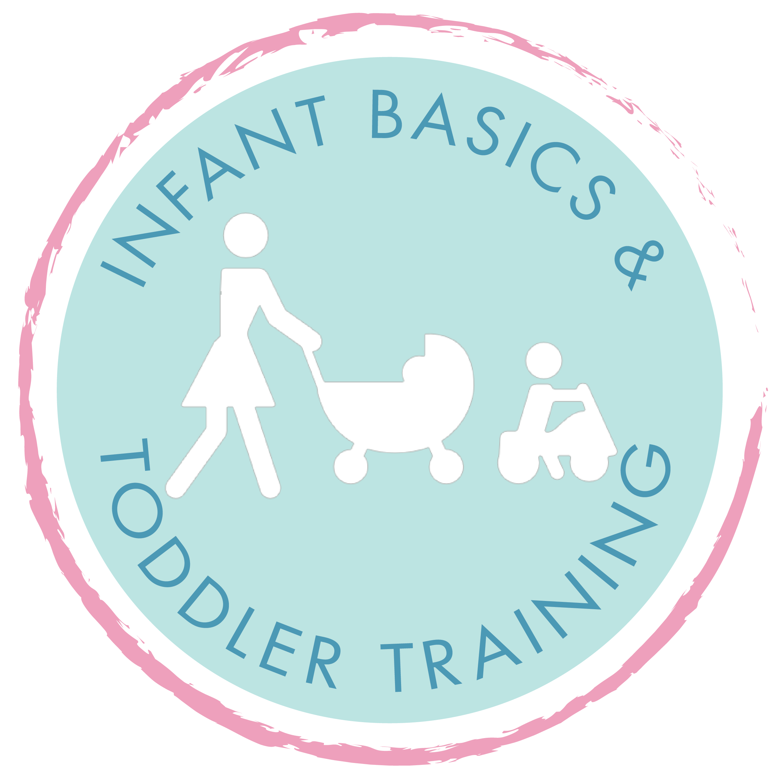 Infant Basics and Toddler Training